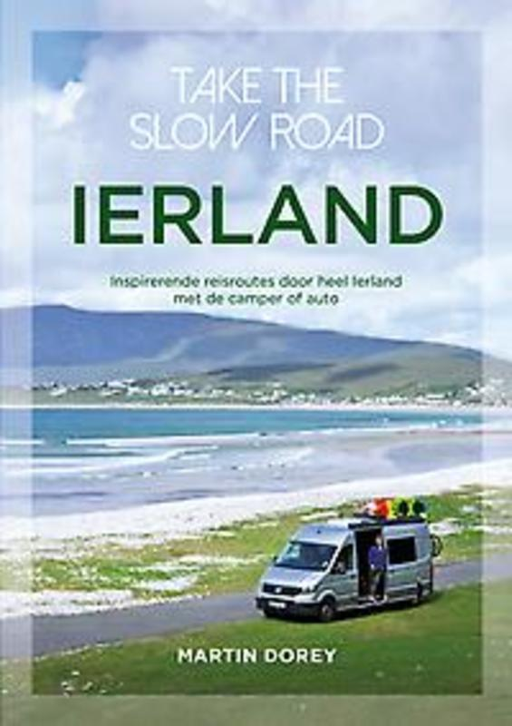 Take the slow road Ierland 9789000376285