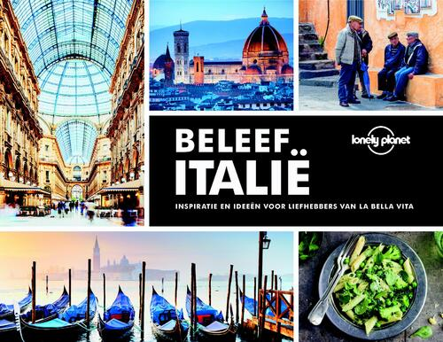 Lonely Planet - Beleef Italië - Lonely Planet - Hardcover (9789021571928) 9789021571928