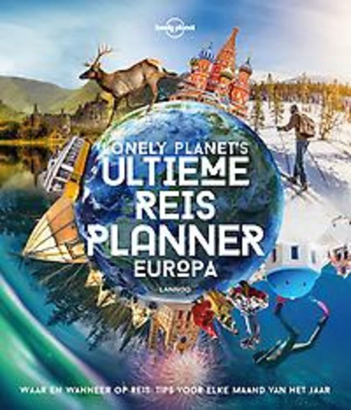 Lonely Planet's Ultieme Reisplanner Europa 9789401468657