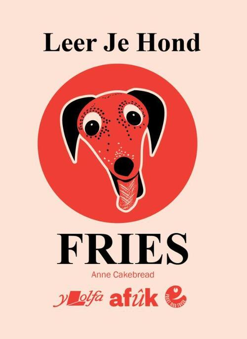 Leer je hond Fries 9789493159075